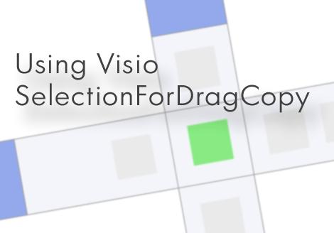UsingVisioSelectionForDragCopy