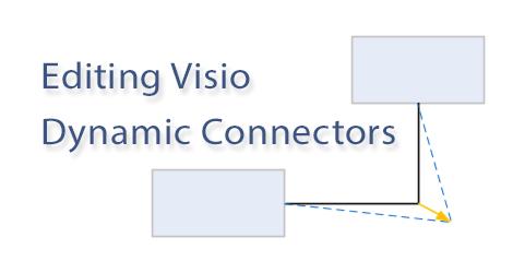 EditingVisioDynamicConnectors